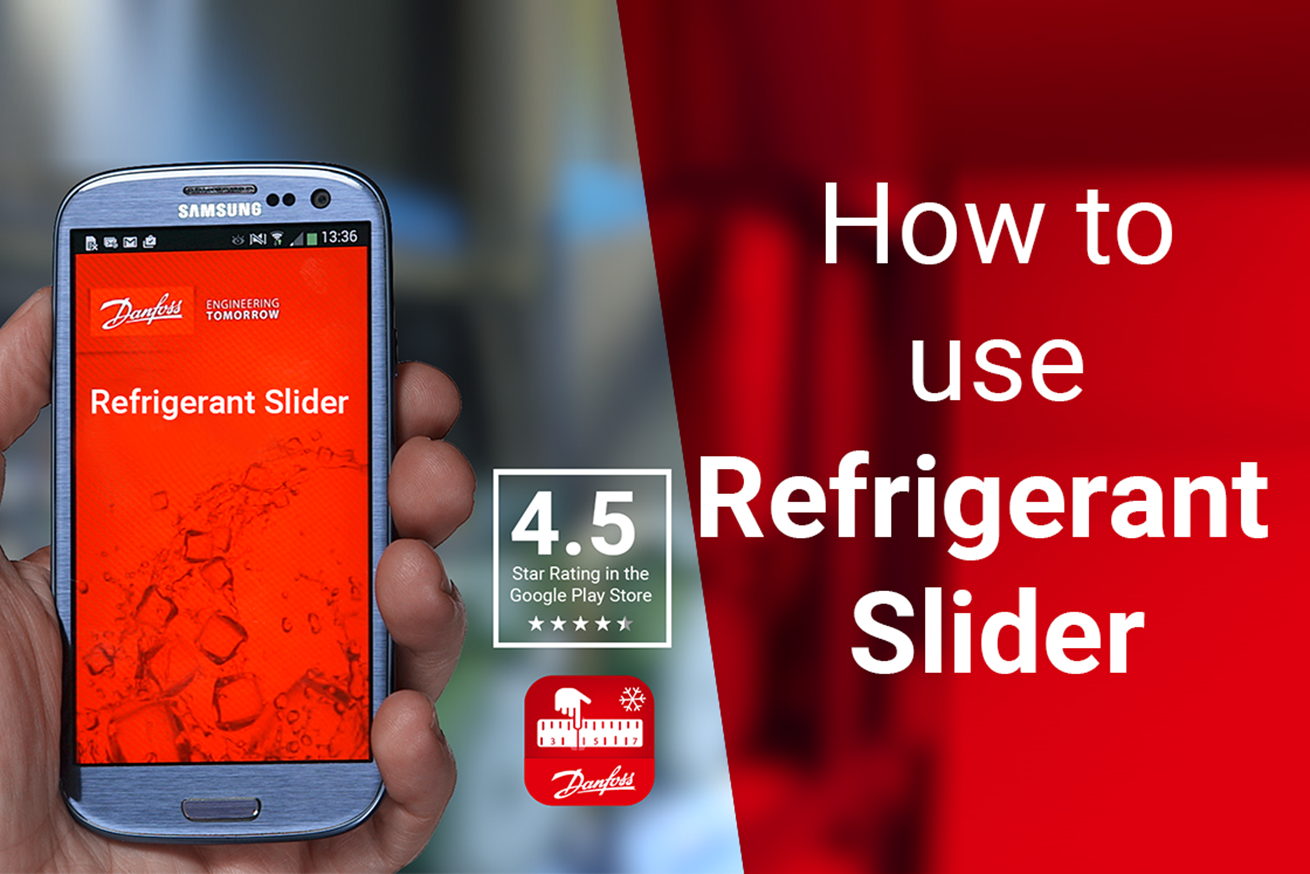 Video - Intro to Danfoss Refrigerant Slider